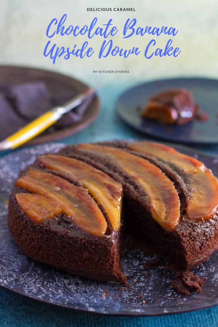 Chocolate Banana Upside Down Cake | My Kitchen Stories